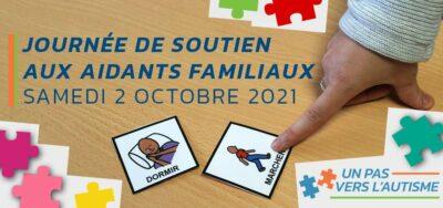 Journée de soutien aux aidants familiaux, comprendre l'autisme de l'intérieur